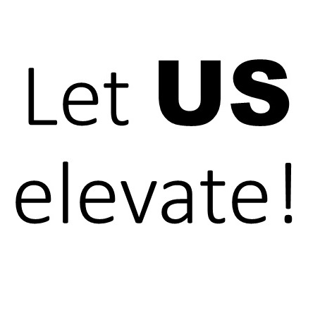 More about Let US elevate!