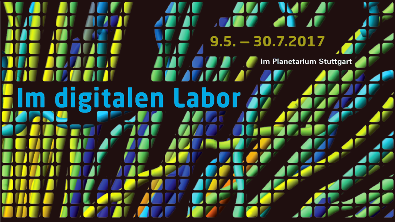 9. Mai bis 30. Juli 2017 im Planetarium Stuttgart