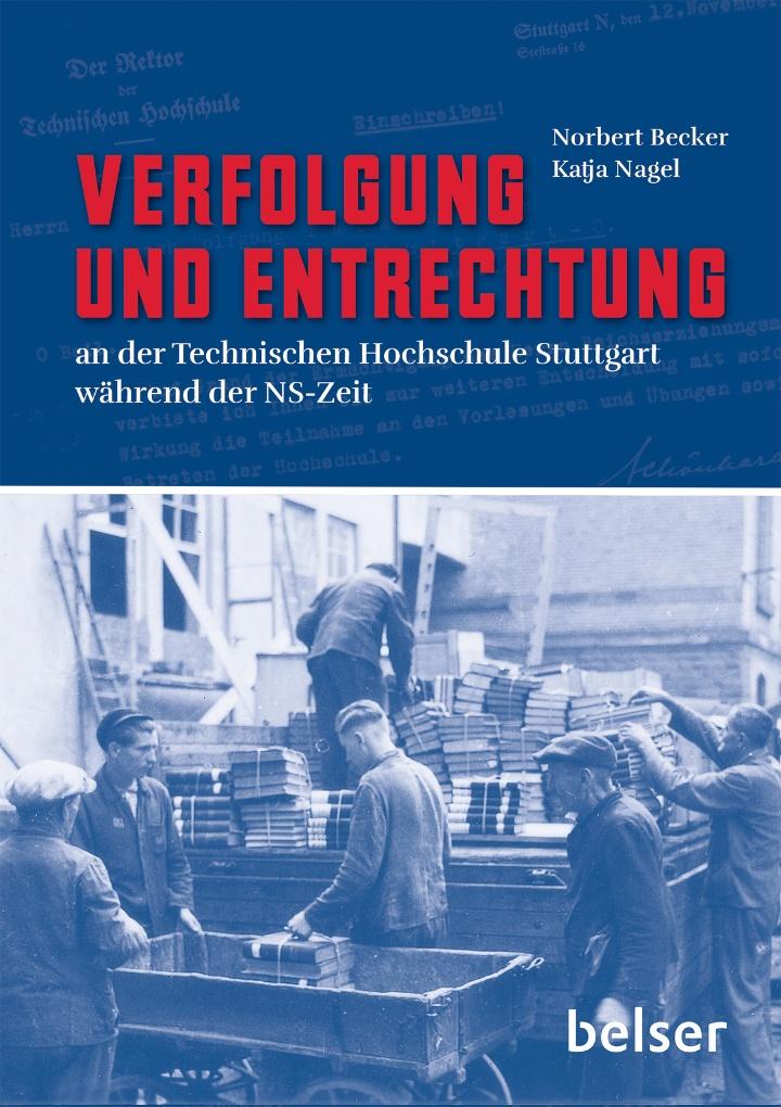 """Das Buch-Cover von """"Verfolgung und Entrechtung an der Technischen Hochschule Stuttgart während der NS-Zeit"""".  (c)"""